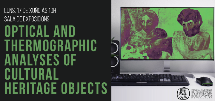 Charla: Análise óptico e termográfico no campo do patrimonio cultural.