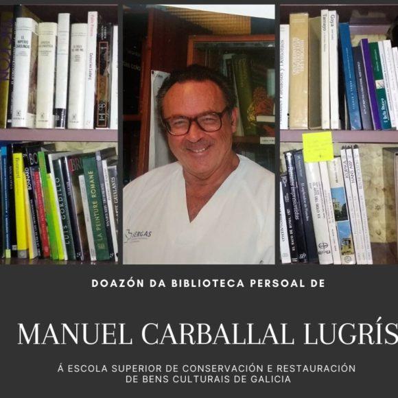 Doazón da biblioteca de D. Manuel Carballal Lugrís