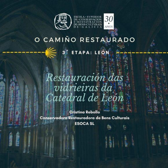 Conferencia: O camiño restaurado. León